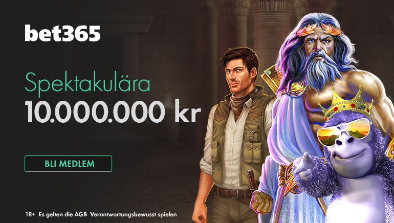 Coola 10.000.000 kr Stora Vinster Tillgängliga på Bet365 i Maj