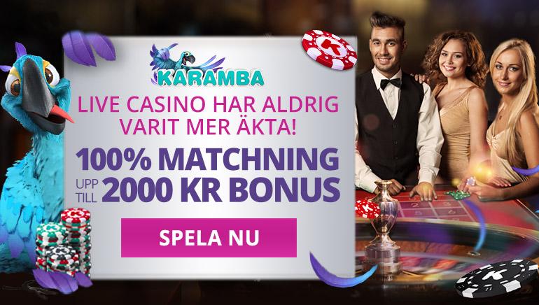 Upplev live-kasinobord med en specialbonus från Karamba Casino
